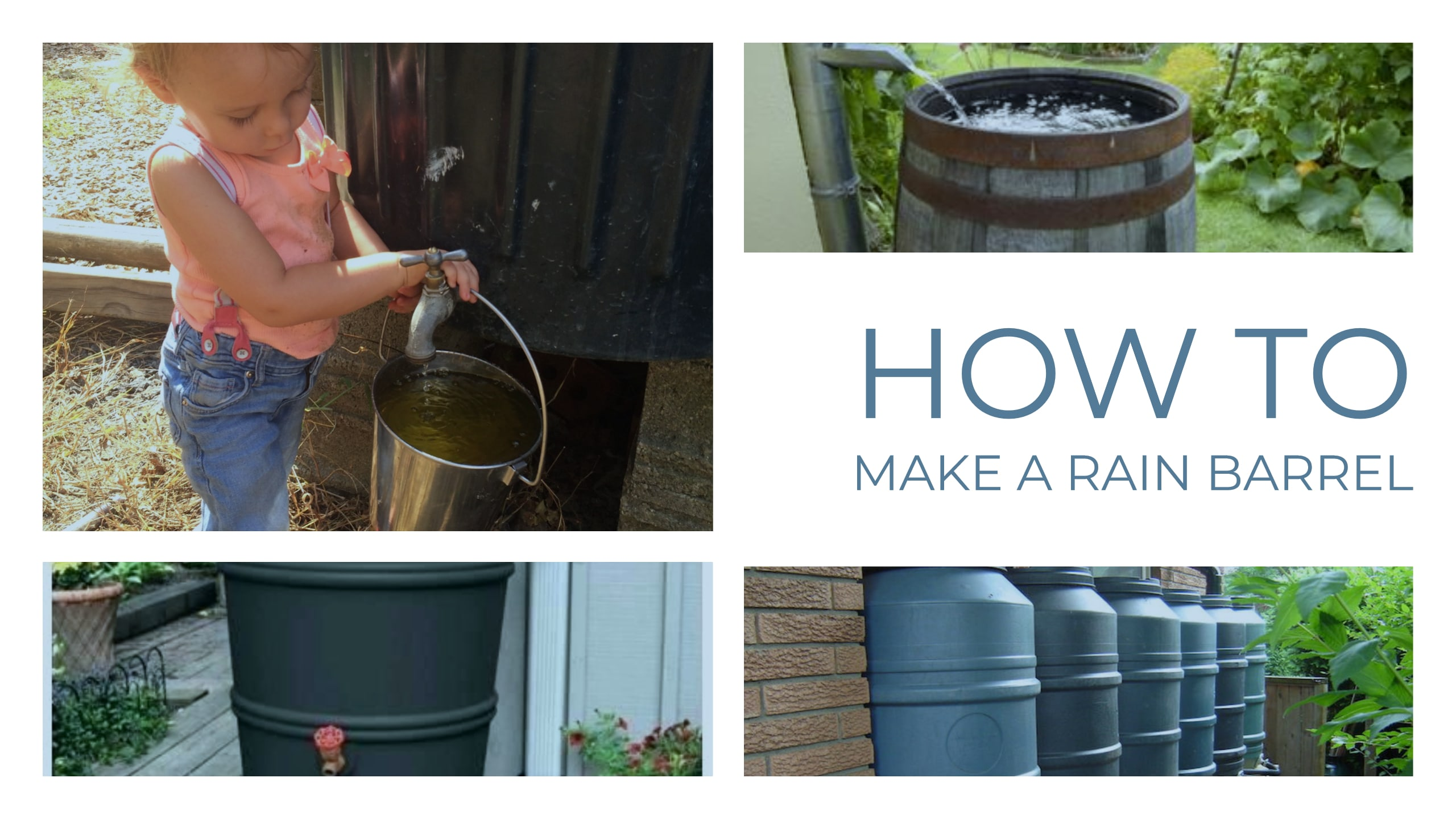 How to Make a Rain Barrel